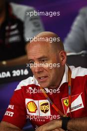 Jock Clear (GBR) Ferrari Engineering Director in the FIA Press Conference. 10.06.2016. Formula 1 World Championship, Rd 7, Canadian Grand Prix, Montreal, Canada, Practice Day.
